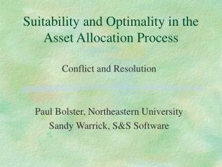 Suitability and Optimality in the Asset Allocation Process