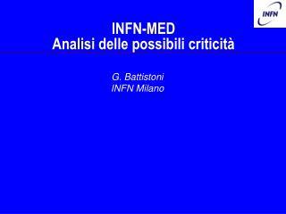 INFN-MED Analisi delle possibili criticità