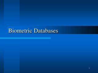 Biometric Databases