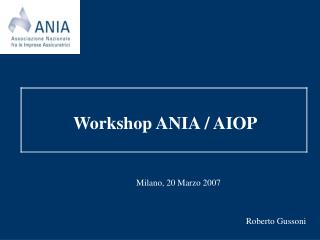 Workshop ANIA / AIOP