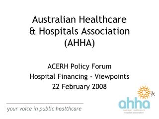 Australian Healthcare  & Hospitals Association (AHHA)