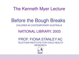 The Kenneth Myer Lecture