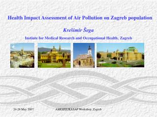 Health Impact Assessment of Air Pollution on Zagreb population