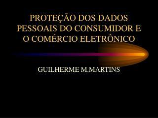 PROTEÇÃO DOS DADOS PESSOAIS DO CONSUMIDOR E O COMÉRCIO ELETRÔNICO