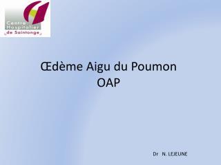 Œdème Aigu du Poumon OAP