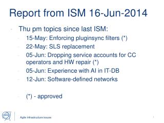 Report from ISM 16-Jun-2014