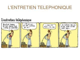 L'ENTRETIEN TELEPHONIQUE