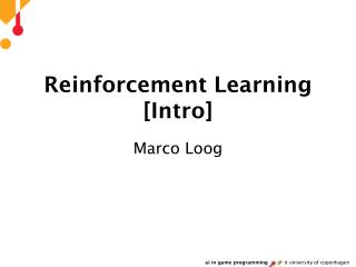 Reinforcement Learning [Intro]