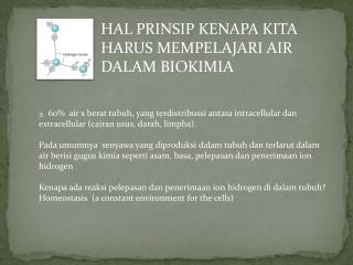 HAL PRINSIP KENAPA KITA HARUS MEMPELAJARI AIR DALAM BIOKIMIA