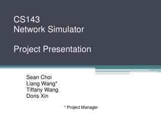 CS143 Network Simulator Project Presentation