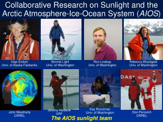 Collaborative Research on Sunlight and the Arctic Atmosphere-Ice-Ocean System ( AIOS )