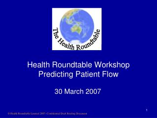 Health Roundtable Workshop Predicting Patient Flow