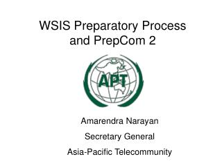WSIS Preparatory Process  a nd PrepCom 2