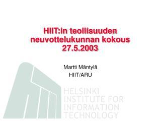 HIIT:in teollisuuden neuvottelukunnan kokous 27.5.2003