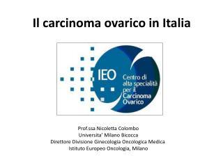 Il carcinoma ovarico in Italia