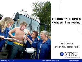 HUNT forskningssenter,  Verdal                                 hunt.ntnu.no