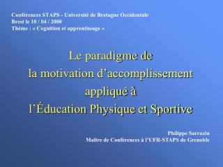 Le paradigme de  la motivation d�accomplissement appliqu� �  l��ducation Physique et Sportive