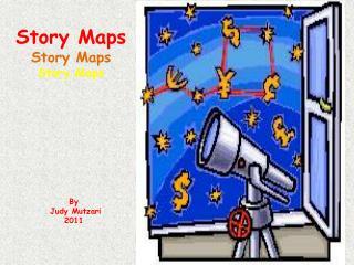 Story Maps Story Maps Story Maps