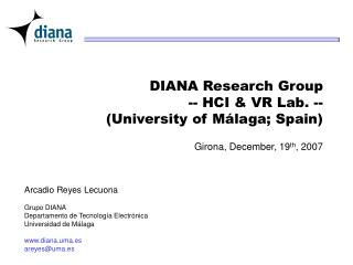 DIANA Research Group -- HCI & VR Lab. -- (University of Málaga; Spain)