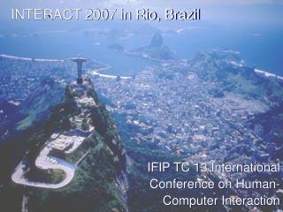 INTERACT 2007 in Rio, Brazil