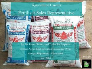 Agricultural Careers Fertilizer Sales Representative