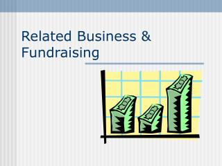 Related Business & Fundraising
