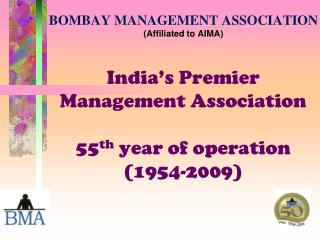 BOMBAY MANAGEMENT ASSOCIATION (Affiliated to AIMA)