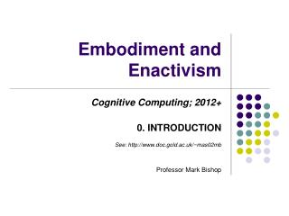 Embodiment and Enactivism