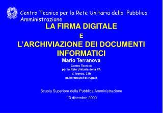 LA FIRMA DIGITALE  E L'ARCHIVIAZIONE DEI DOCUMENTI INFORMATICI