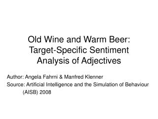 Old Wine and Warm Beer: Target-Specific Sentiment Analysis of Adjectives