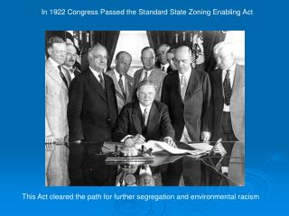 In 1922 Congress Passed the Standard State Zoning Enabling Act