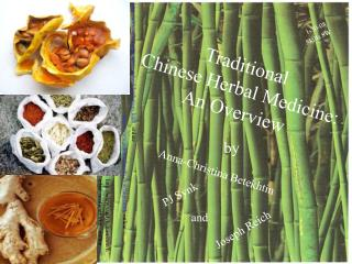 Traditional  Chinese Herbal Medicine: An Overview