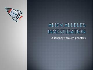 Alien Alleles Investigation