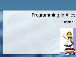 Programming in Alice