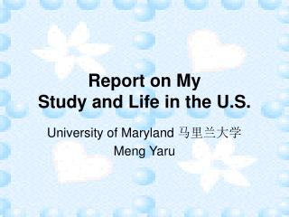 Report on My Study and Life in the U.S.