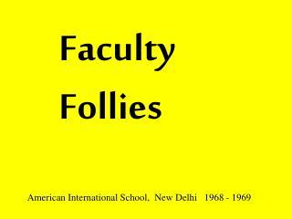 Faculty  Follies