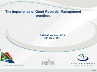The importance of Good Records  Management practices