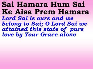1676 Ver06L Sai Hamara Ham Sai Ke Aisa Prem Hamara