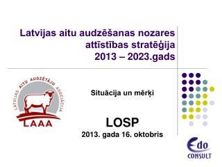 Latvijas aitu audzēšanas nozares attīstības stratēģija 2013 – 2023.gads