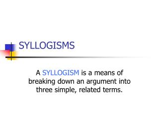 SYLLOGISMS