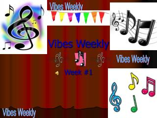 Vibes Weekly