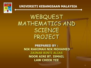 WEBQUEST MATHEMATICS AND SCIENCE PROJECT