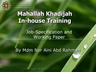 Mahallah Khadijah In-house Training