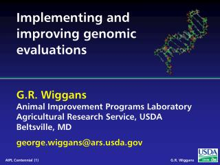 Implementing and improving genomic evaluations
