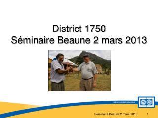 District 1750  Séminaire Beaune 2 mars 2013
