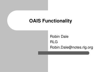 OAIS Functionality