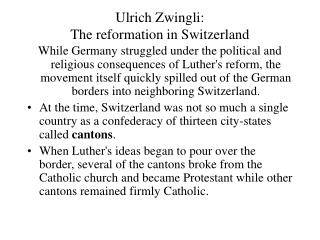 Ulrich Zwingli:  The reformation in Switzerland