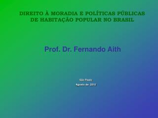 Prof. Dr. Fernando Aith