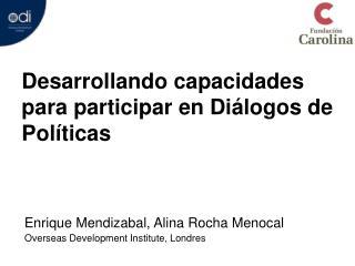 Desarrollando capacidades para participar en Diálogos de Políticas