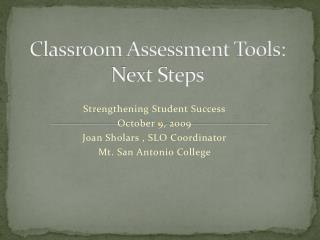 Classroom Assessment Tools: Next Steps